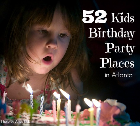 kids birthday party places in Atlanta from 365 Atlanta Family
