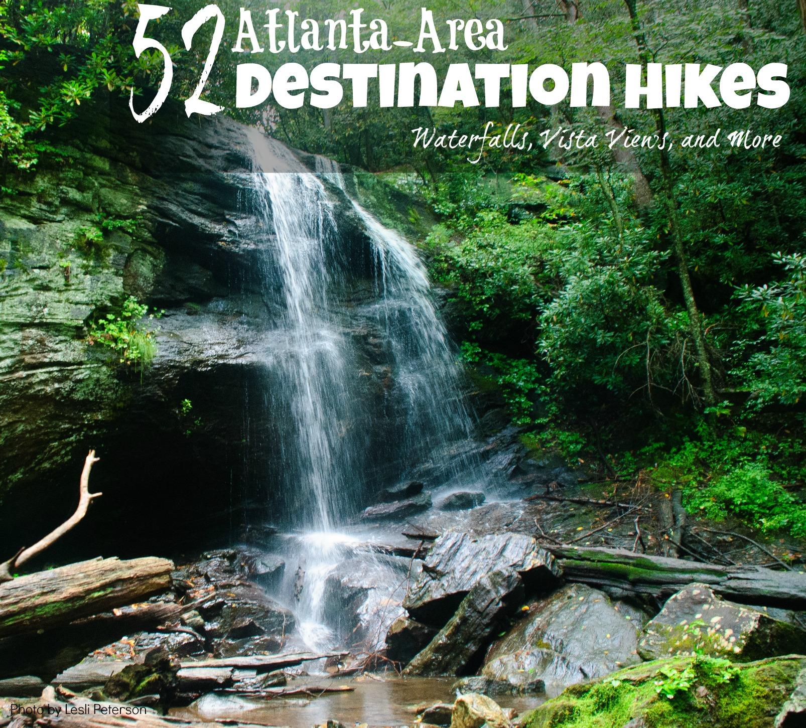 destination hikes from atlanta waterfalls views scenic hikes from 365 Atlanta Family